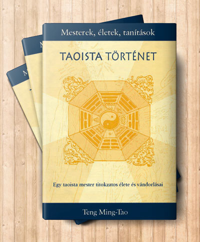 Teng Ming-Tao: A taoista történet könyv borítója