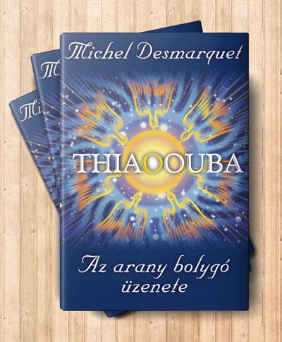 Thiaoouba az arany bolygó üzenete című könyv borítója